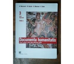Documenta humanitatis Tomo A Vol.3 - AA.VV. - C. Signorelli Scuola,2009 - R