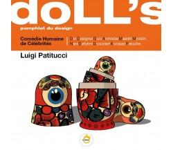 Doll's. Pamphlet du design di Luigi Patitucci,  2020,  Youcanprint