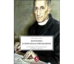 Don Sturzo. Il santo della comunicazione, Dario E. Consoli,  2010,  Libellula Ed