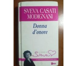 Donna d'onore - Sveva Casati Modignai - Sperling e Kupfer - 2005 - M