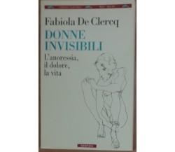 Donne invisibili - Fabiola De Clercq - Bompiani,1996 - A