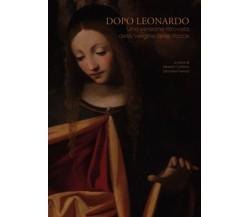 Dopo Leonardo. Una versione ritrovata della Vergine delle Rocce (Cottino, Ferr.)