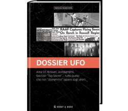 Dossier Ufo. Verità nascoste - A.a.v.v,  2018,  Hobby&work