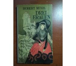 Drei Frauen - Robert Musil - Hamburg - 1952 - M