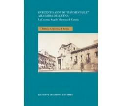 Duecento anni di Fiamme Gialle all'ombra dell'Etna La Caserma Angelo Majorana