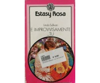 E improvvisamente... tu  di Linda Sullivan,  1986,  Estasy Rosa - ER