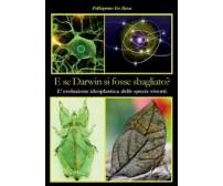 E se Darwin si fosse sbagliato?,  Pellegrino De Rosa,  2012,  Youcanprint