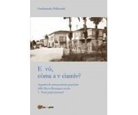 E vò, còma a v ciamìv? Appunti di antroponimia popolare della Bassa Romagna rura