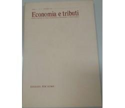 ECONOMIA E TRIBUTI - AA.VV - EDIZIONI PER ROMA - 1967 - M