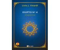 EGIPTO N°4 (fragmentos) (EN ESPAÑOL) Livio J. Vinardi,  2018,  Youcanprint