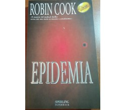 EPIDEMIA -ROBIN COOK - SPERLING -1999 - M