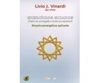 EXERCÍCIOS GUIADOS (Texto em português e Áudio em espanhol) - Biopsicoenergética