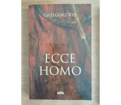 Ecce Homo - G. Rys - Espe - 2007 - AR