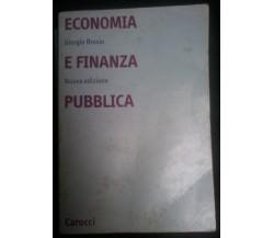 Economia e finanza pubblica - Giorgio Brosio - Carocci, 1993 - L