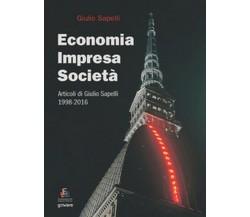Economia, impresa, società. Articoli di Giulio Sapelli 1998-2016 - ER