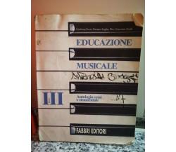 Educazione Musicale Tomo III - Antologia corale e strumentale 1970 Fabbri -F