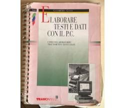 Elaborare testi e dati con il P.C. di AA.VV., 1996, Tramontana