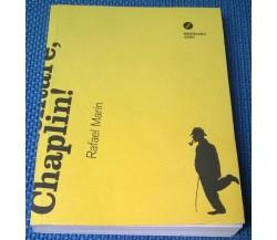 Elementare, Chaplin! - Rafael Marín - 2012, Meridiano Zero - L