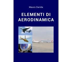 Elementi di aerodinamica di Mauro Darida,  2021,  Youcanprint