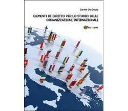 Elementi di diritto per lo studio  di Davide De Grazia,  2013,  Youcanprint