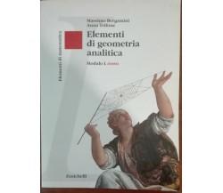 Elementi di geometria analitica - Bergamini Trifone, Zanichelli,2007 - A