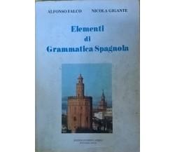 Elementi di grammatica spagnola - Falco, Gigante ( La terza 2000) Ca