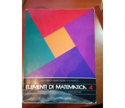 Elementi di matematica 4 - AA.VV. - Ghisetti e Corvi - 1991 -  M
