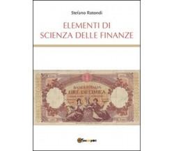 Elementi di scienza delle finanze  di Stefano Rotondi,  2015,  Youcanprint