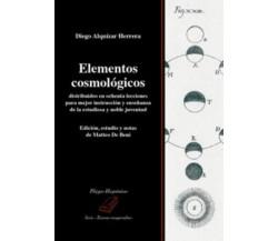 Elementos cosmológicos distribuidos en ochenta lecciones para mejor instrucción