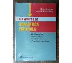 Elementos de gramatica española - Jimenez, Fernandez - Petrini Editore,2004