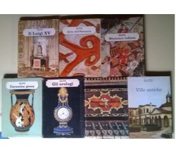 Elite Le arti e gli stili in ogni tempo e paese. Vol 1-6-16-19-28-36-37 Fabbri L