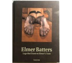 Elmer Batters Legs that Dance to Elmer's Tune di Elmer Batters,  1998,  Taschen