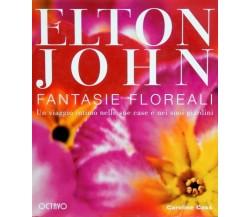 Elton John Fantasie floreali - Caroline Cass,  1998,  Octavo