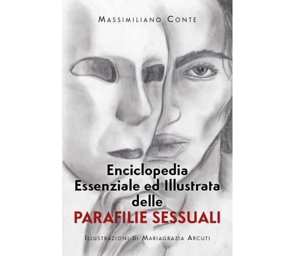 Enciclopedia essenziale ed illustrata delle parafilie sessuali di Massimiliano C