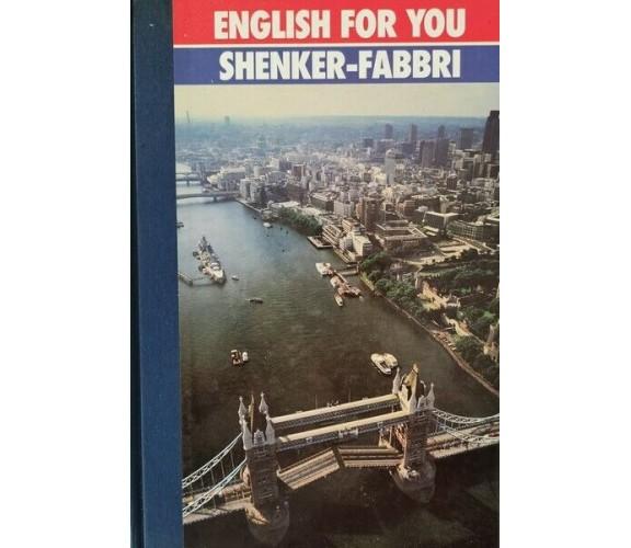 English For You - esercizi  di Febbri Editori,  1989 - ER