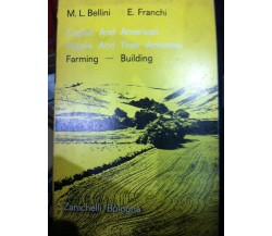 English and american people and their activities Farming-Building - Bellini- lo