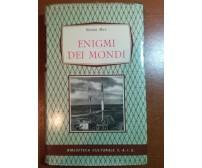 Enigmi dei mondi - Roger May - Biblioteca Culturale - 1958 - M