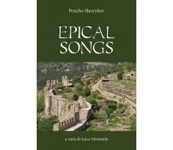 Epical Songs di Pencho Slaveykov,  2018,  Youcanprint