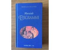 Epigrammi - M. V. Marziale - Fabbri Editori - 2001 - AR