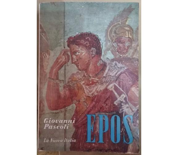 Epos-Giovanni Pascoli,1963,La Nuova Italia - S