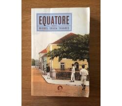 Equatore - M. S. Tavares - Cavallo di ferro - 2005 - AR