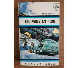 Equipages en peril - P. Courcell - Fleuve Noir - 1970 - AR