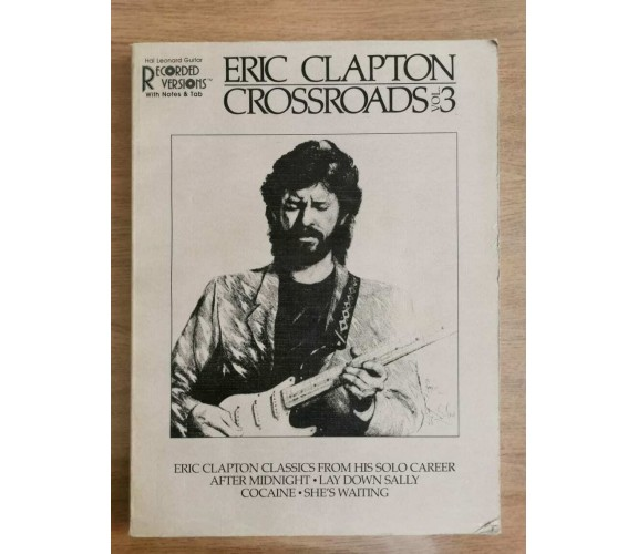 Eric Clapton Crossroads 3 - AA. VV. - HLP Publishing - 1989 - AR