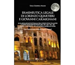 Ermeneutica legale di Lorenzo Quartieri e Giovanni Carmignani