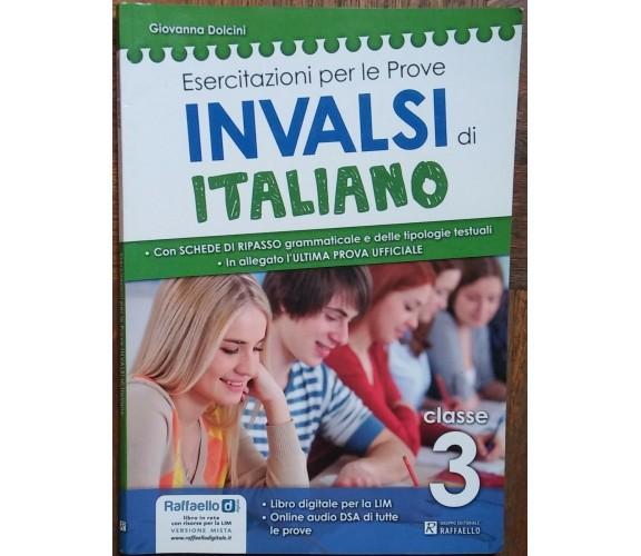 Esercitazioni per le prove invalsi di italiano-Giovanna Dolcini-Raffaello-R