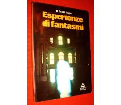 Esperienze di fantasmi - D. Scott Rogo,  1978,  Armenia Editore 1° edizione