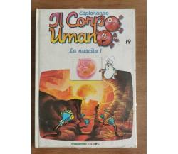 Esplorando il corpo umano n.19 - AA. VV. - De Agostini - 1993 - AR