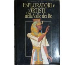 Esplorazioni e Artisti nella Valle dei Re - C. Roehrig - White Star - 2002 - G