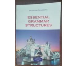 Essential grammar structures - Salvatore Sciarretta - S.p.e., 2010 - A