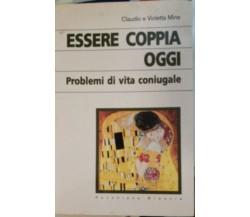 Essere Coppia oggi - Claudio Violetta Mina - 1996 - Pavoniani Brescia - lo